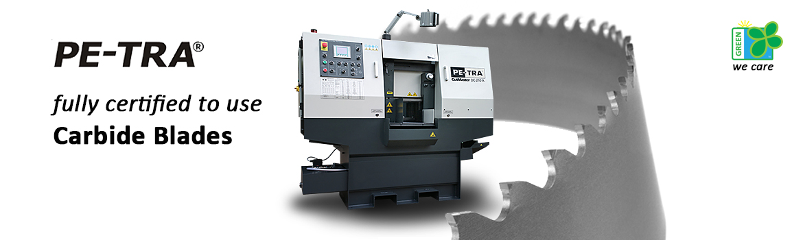 PETRA Band Saw Machines use Carbide blades